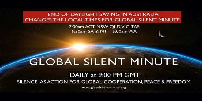 Change to local times for Global Silent Minute practice due to end of daylight saving