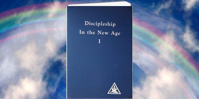Discipleship In The New Age volume 1 by Alice Bailey