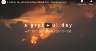 A Grateful Day with Brother David Steindl-Rast