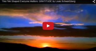 GRATITUDE by Louie Schwartzberg