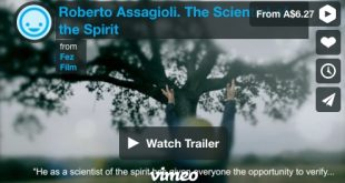 Roberto Assagioli, the Scientist of the Spirit