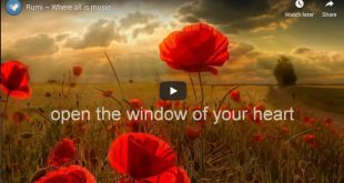 Rumi ~ Where all is music