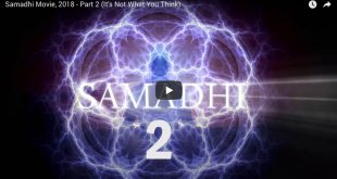 Samadhi Movie, 2018 – Part 2 (It's Not What You Think)