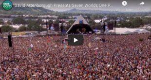 David Attenborough Presents Seven Worlds One Planet Live From Glastonbury | BBC Earth